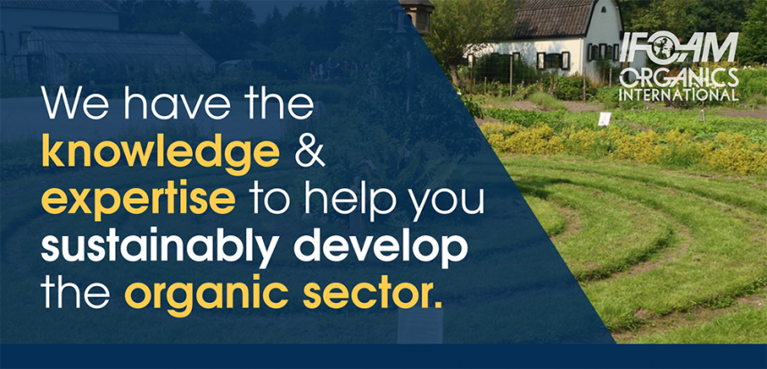 We have the knowledge and expertise you need to sustainably develop your organic sector.
